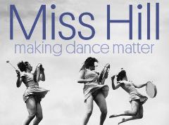 Film: Miss Hill making dance matter